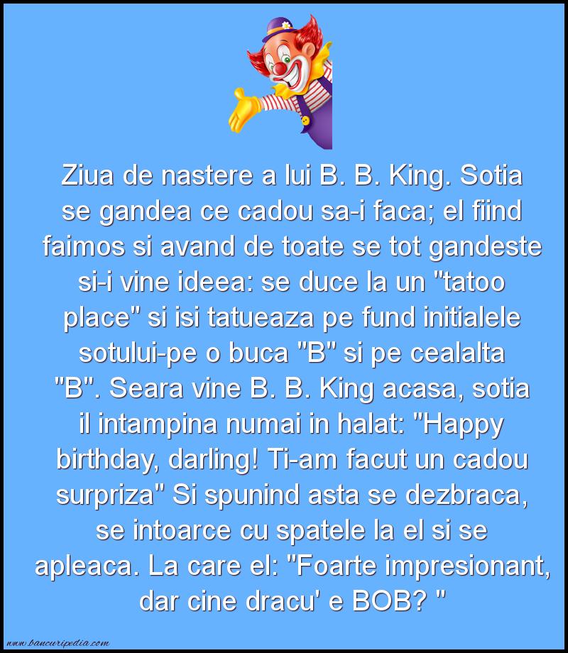 Bancuri cu Artisti - Ziua de nastere a lui B. B. King.
