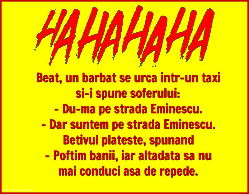 Bancuri cu Beţivi - Beat, un barbat se urca intr-un taxi si-i spune soferului