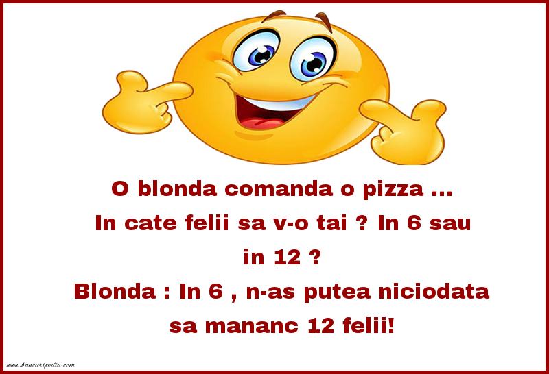 Bancuri cu Blonde - Pizza
