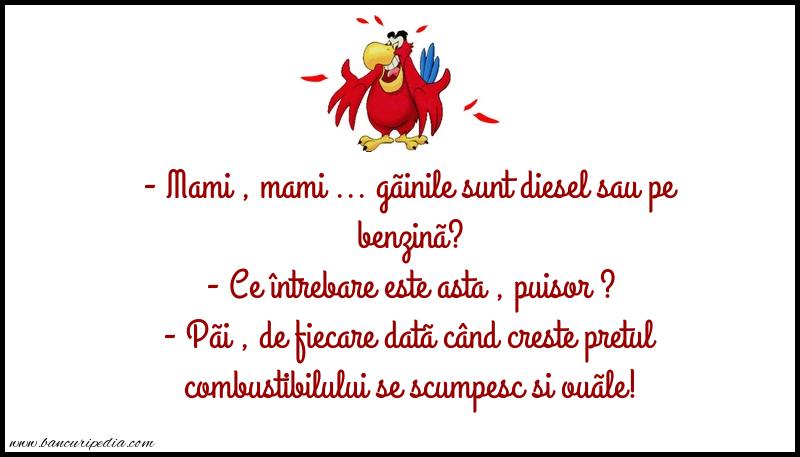 Glume - Gãinile sunt diesel sau pe benzinã