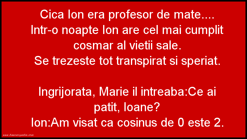 Bancuri cu Ion şi Maria - Cica Ion era profesor de mate