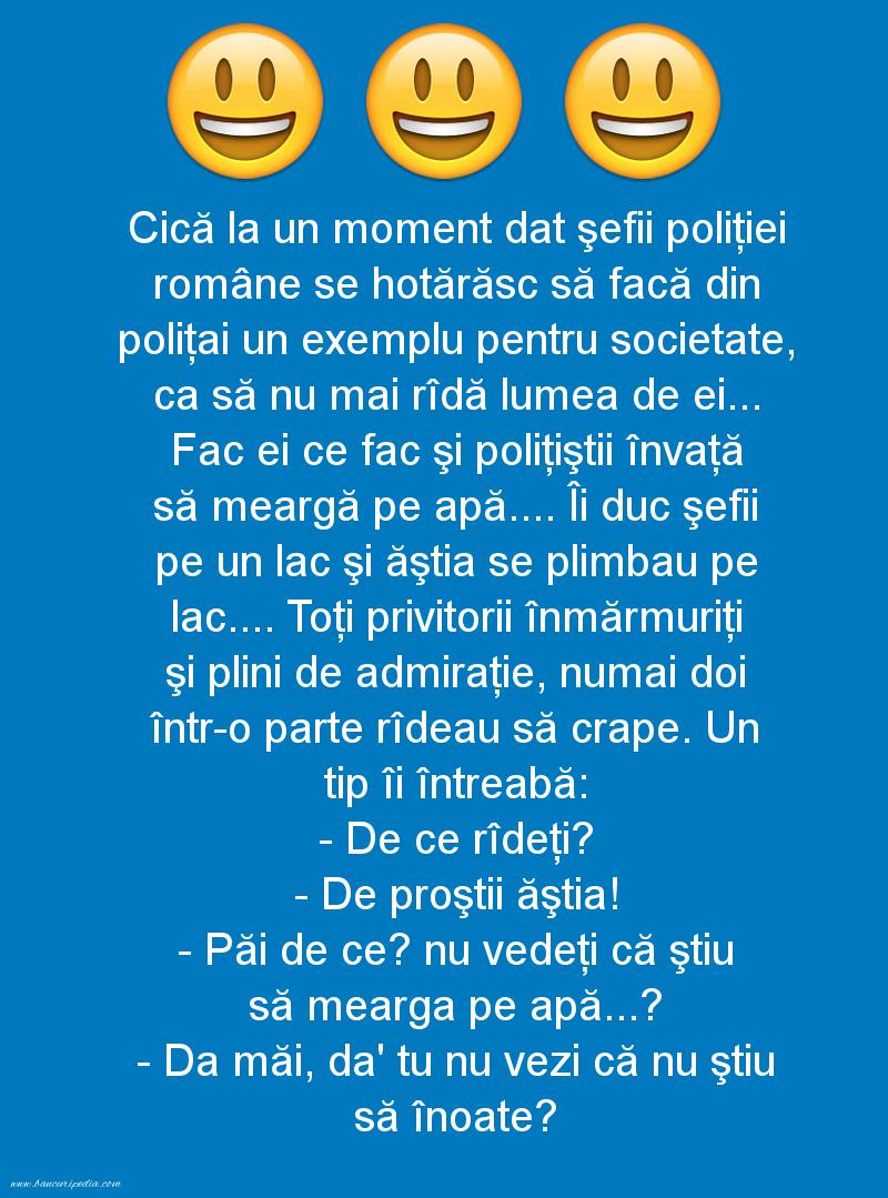 Bancuri cu Poliţişti - Cică la un moment dat şefii poliţiei române se hotărăsc să facă din poliţai un exemplu pentru societate