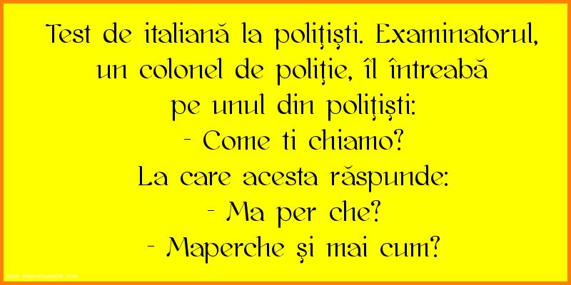 Bancuri cu Poliţişti - Test de italiană la poliţişti
