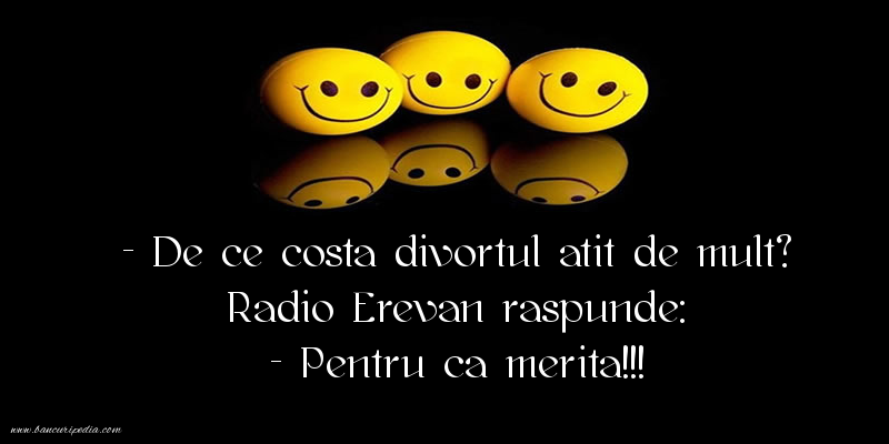 Bancuri cu Radio Erevan - De ce costa divortul atit de mult?