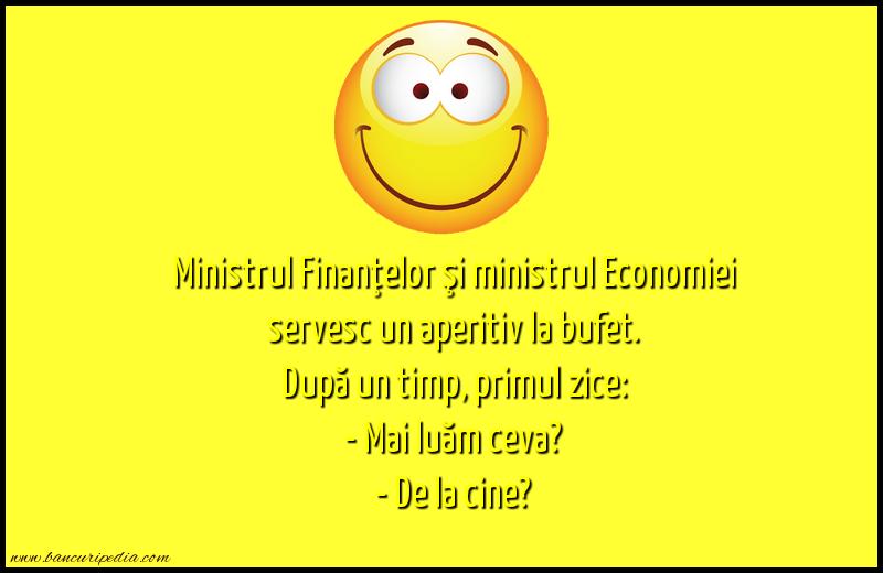 Bancuri Sadice - Ministrul Finanţelor şi ministrul Economiei