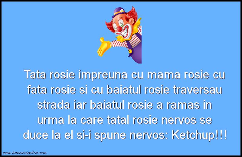 Bancuri Seci - Tata rosie impreuna cu mama rosie cu fata rosie